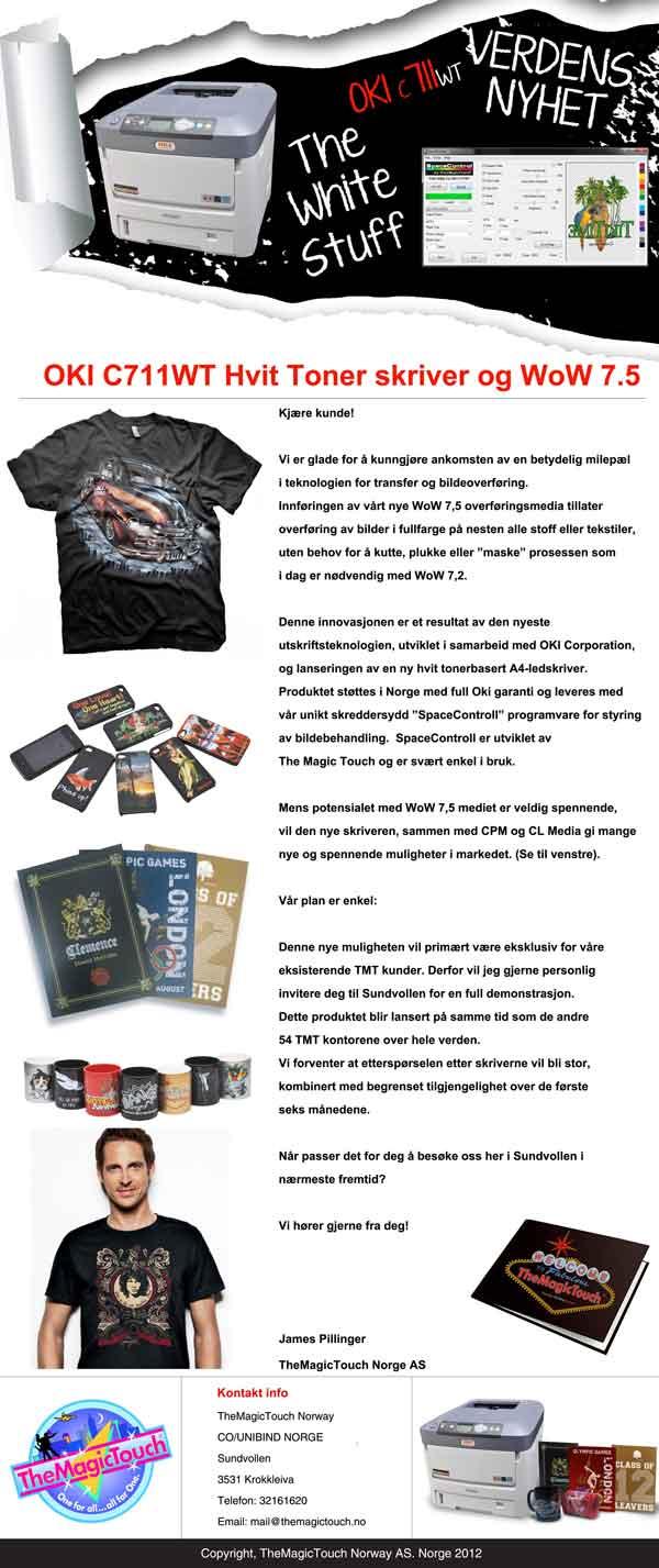 OKI C711WT - Pressekampanje - http://www.themagictouch.no